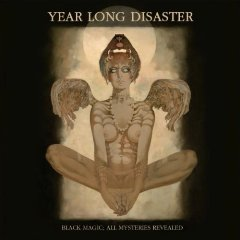 Year Long Disaster - Black Magic