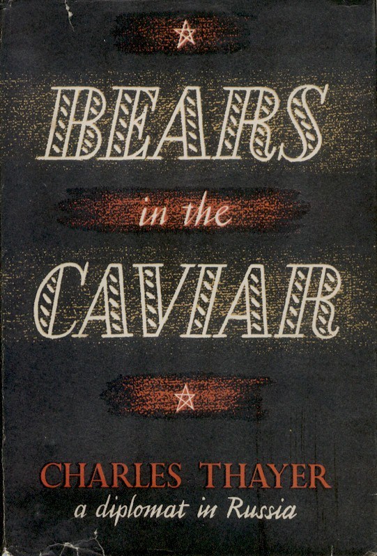 Bears in the Caviar by Charles Thayer